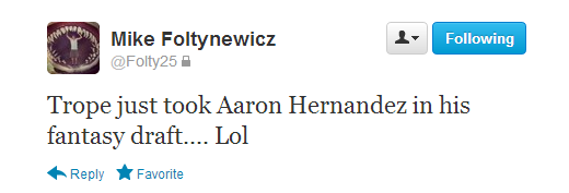Twitter - Folty25- Trope just took Aaron Hernandez ...